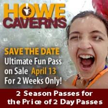 Howe Caverns Special Summer 2015 sale April 13-26